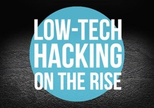 Social Engineering: Low-Tech Hacking on the Rise
